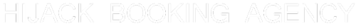 Hijack Booking Agency